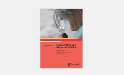 Buch begutachtung von pflegebedürftigkeit