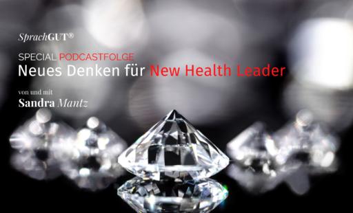 Neues Denken für New Health leader
